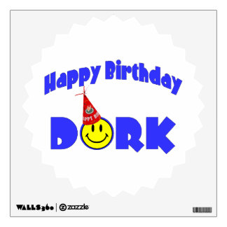 Happy Birthday Dork Party Hat Wall Decal