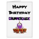 Happy Birthday Drummer Dude Greeting Card
