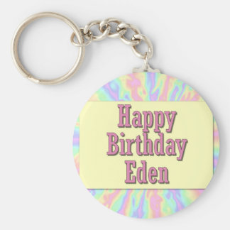 Happy Birthday Eden Keychains