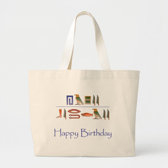 Happy Birthday Egyptian Hieroglyphics Large Tote Bag