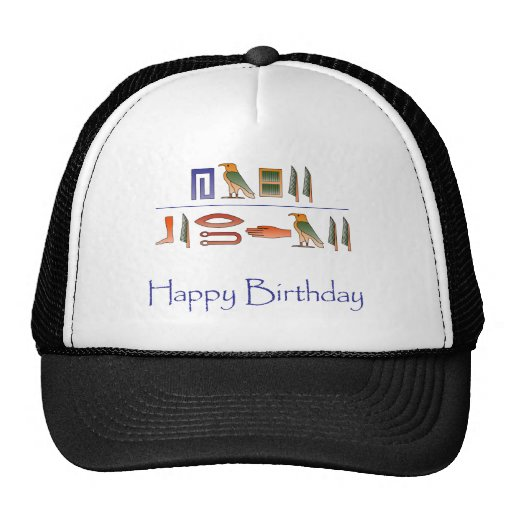 Happy Birthday Egyptian Hieroglyphics Trucker Hat