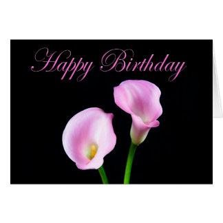 Happy Birthday Elegant Pink Calla Lilies Card