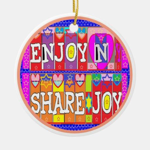 Happy Birthday - Enjoy and Share Joy Christmas Tree Ornaments