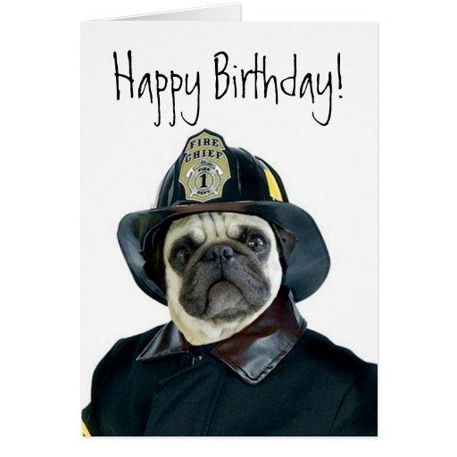 Happy Birthday Fireman pug greeting card