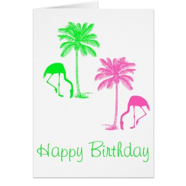 Beach Themed Happy Birthday Flamingos Palm Trees Pink Green Card