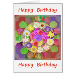 Happy Birthday : Flower Show Greeting Card