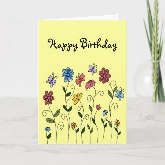 Happy Birthday Flowers Butterflies Card Zazzle