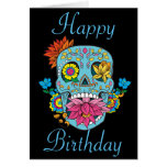 Happy Birthday Flowers Mexican Tattoo Sugar Skull Card at Zazzle