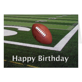 Happy Birthday Football Fanatic Greeting Card