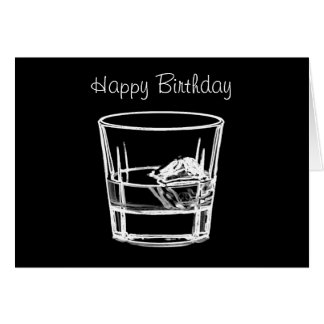 Happy Birthday for Whisky Lovers Card