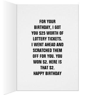 Happy Birthday FOR YOUR BIRTHDAY, I GOT YOU $25 WO Card