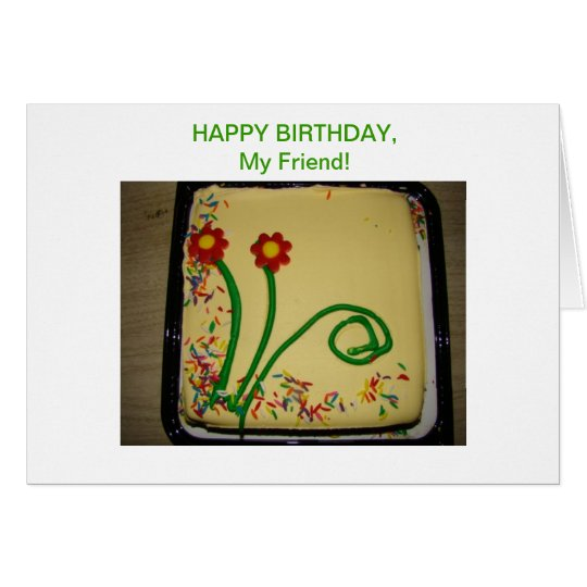 Happy Birthday Friend, Yellow Cake Card