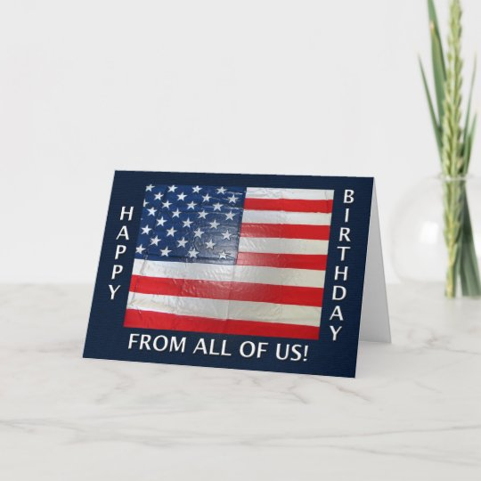 happy birthday from all of us american flag card zazzle com