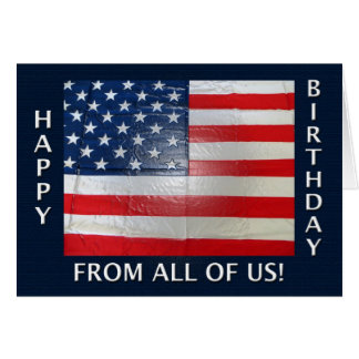 Happy Birthday From All Of Us American Flag Card