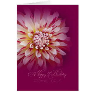 Happy Birthday From All of Us card / Dahlia