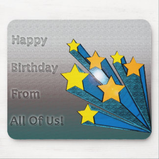 Happy Birthday From All Of Us Stars Mousepads