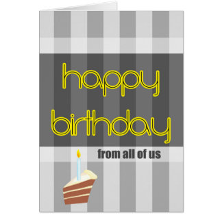 happy birthday from all of us yellow gray card