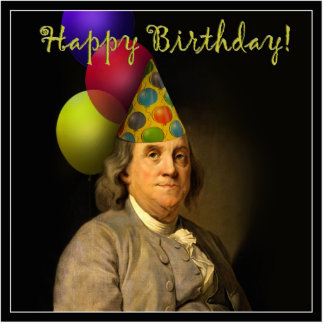 Happy Birthday from Ben Franklin Cutout