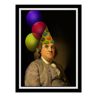 Happy Birthday  From Ben Franklin Poster