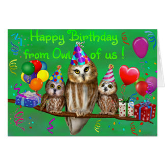 Happy Birthday from Owl of us! Card