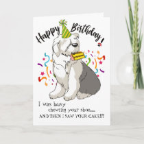 Happy Birthday from Your Old English Sheep Dog Card