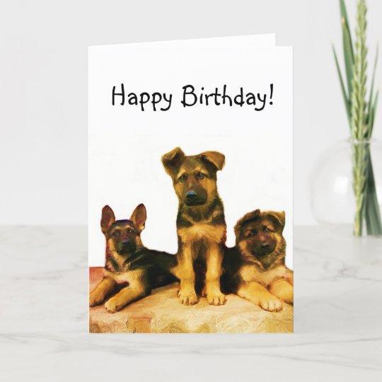 Happy Birthday German Shepherd Puppies Card Zazzle