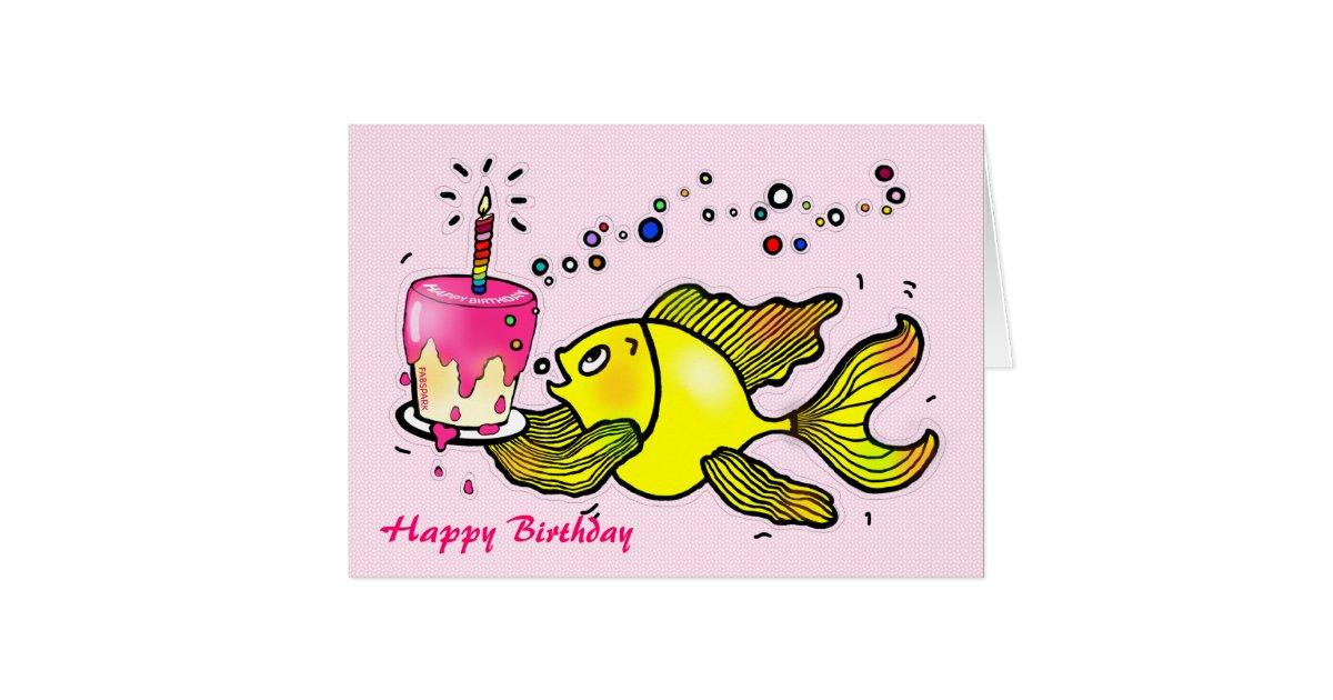 Happy Birthday Girl Fish - funny cute cartoon Card | Zazzle