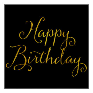 Happy Birthday Gold Faux Glitter Metallic Sequins Poster