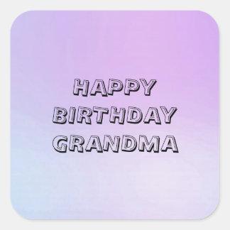 Happy Birthday Grandma Multi Tone Square Sticker