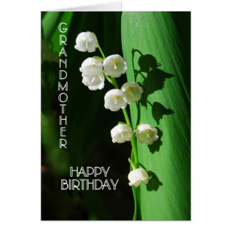 Happy Birthday Grandmother Lily of the Valley Ca Card