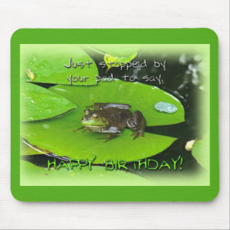 Happy Birthday Greeting - Bullfrog on Lily Pad Mouse Pad