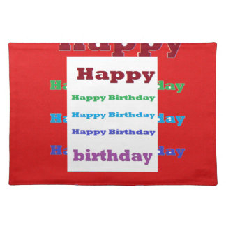 Happy Birthday Greeting Script Acrylic Red base 99 Cloth Place Mat