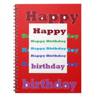 Happy Birthday Greeting Script Acrylic Red base 99 Spiral Notebook