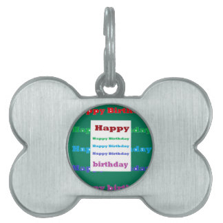 Happy Birthday Greeting Script Text Green base fun Pet ID Tag