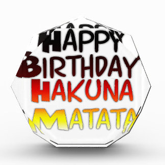 Happy Birthday Hakuna Matata Inspirational graphic Award