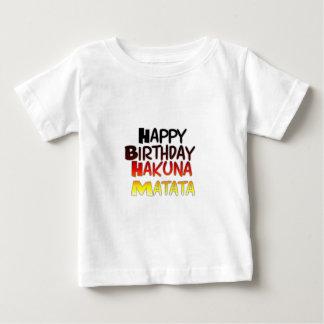 Happy Birthday Hakuna Matata Inspirational graphic Baby T-Shirt