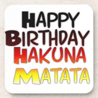 Happy Birthday Hakuna Matata Inspirational graphic Beverage Coaster