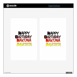 Happy Birthday Hakuna Matata Inspirational graphic Decal For Kindle Fire