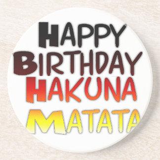 Happy Birthday Hakuna Matata Inspirational graphic Drink Coaster