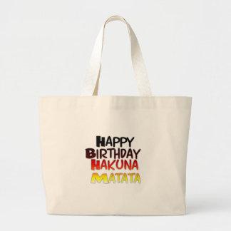 Happy Birthday Hakuna Matata Inspirational graphic Large Tote Bag