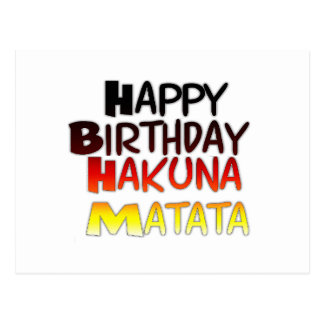 Happy Birthday Hakuna Matata Inspirational graphic Postcard