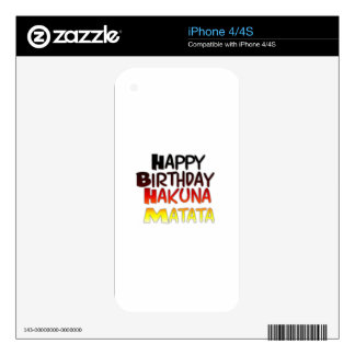 Happy Birthday Hakuna Matata Inspirational graphic Skin For iPhone 4S