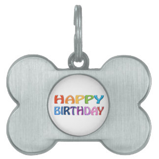 HAPPY BIRTHDAY - Happy 3D-like Colourful Gift Pet ID Tag