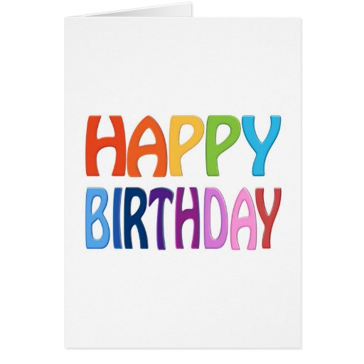 Happy Birthday - Happy Colourful Greeting Card