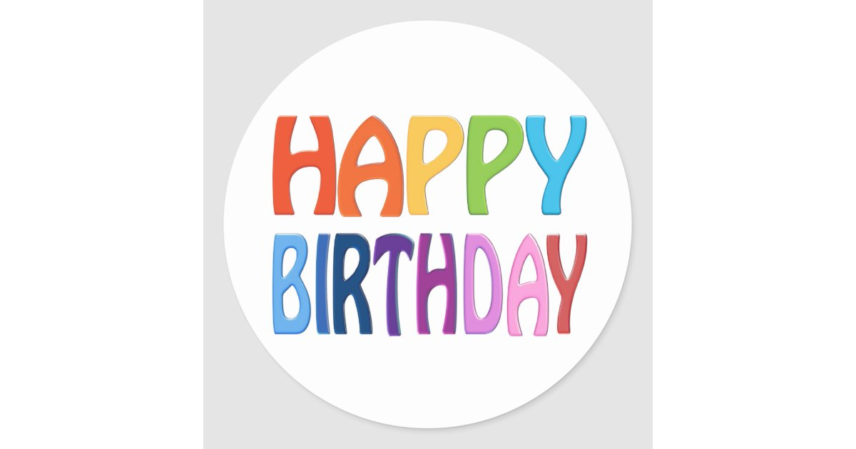 Happy Birthday Happy Colourful Greeting Classic Round