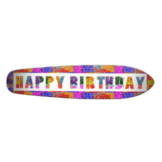 HAPPY BIRTHDAY - happybirthday Skateboard Deck