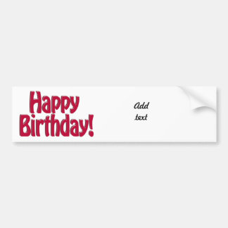 Happy Birthday HOBO Text - Red Car Bumper Sticker