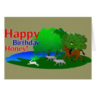 Happy Birthday Honey Hunter Greetings Card