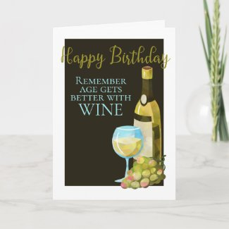 Happy Birthday Humor Age Gets Better With Wine