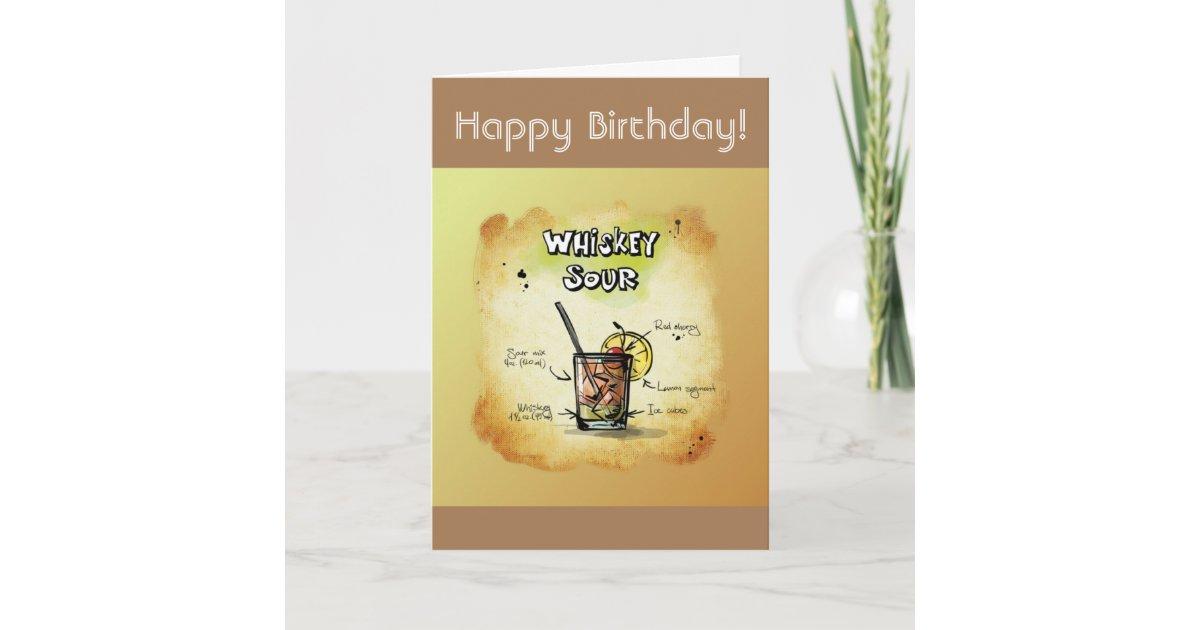 Happy Birthday Humor - Whiskey Sour Recipe Card | Zazzle.com
